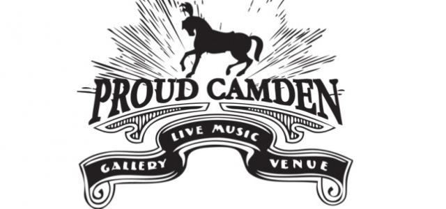 PROUD CAMDEN (NIGHTCLUB & LIVE MUSIC)